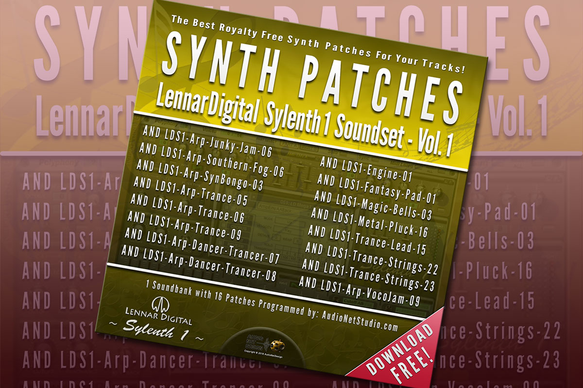 16x Sound Patches for Lennar Digital Sylenth1 Synthesizer