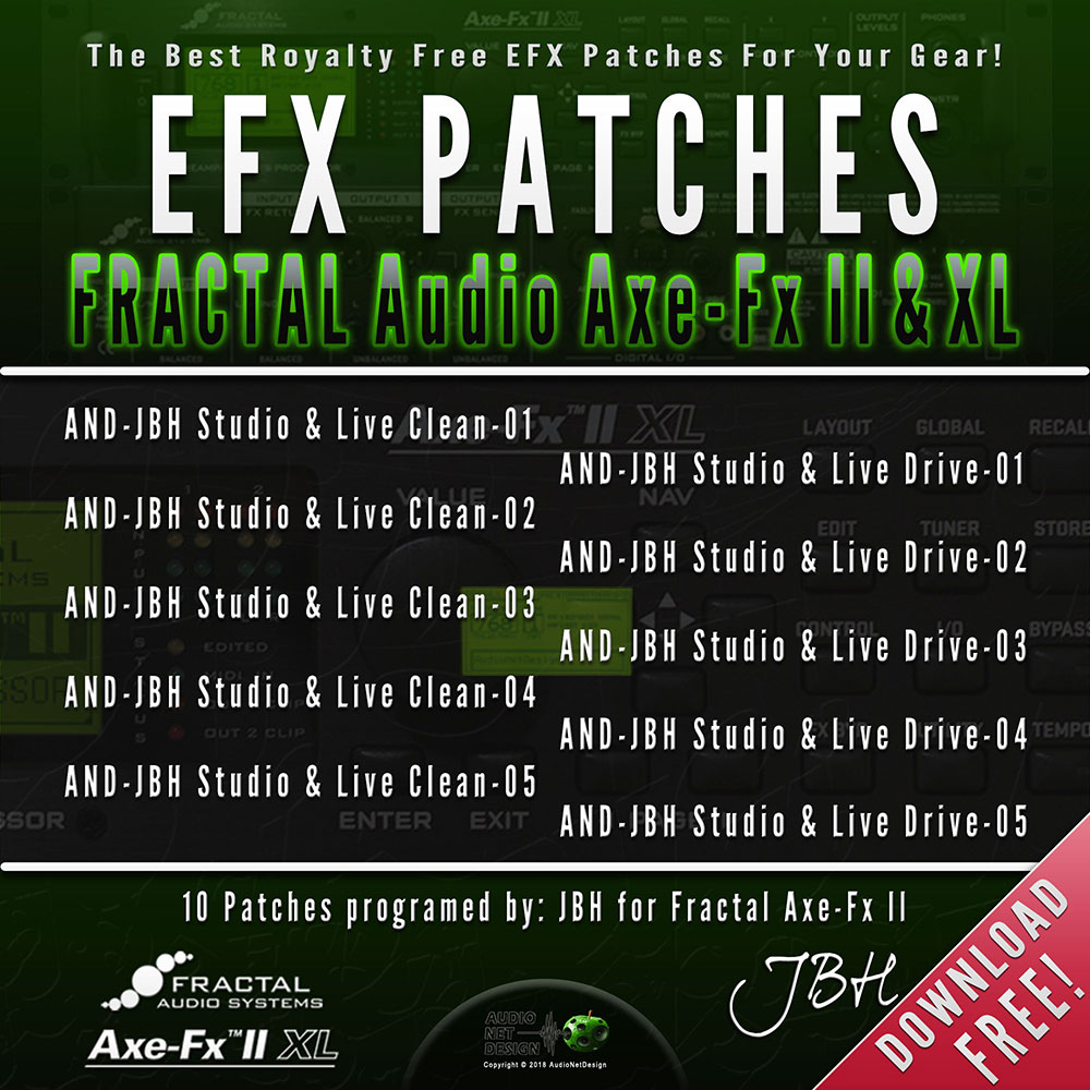EFX Patches for Fractal Audio Axe-Fx II & XL | AudioNetDesign